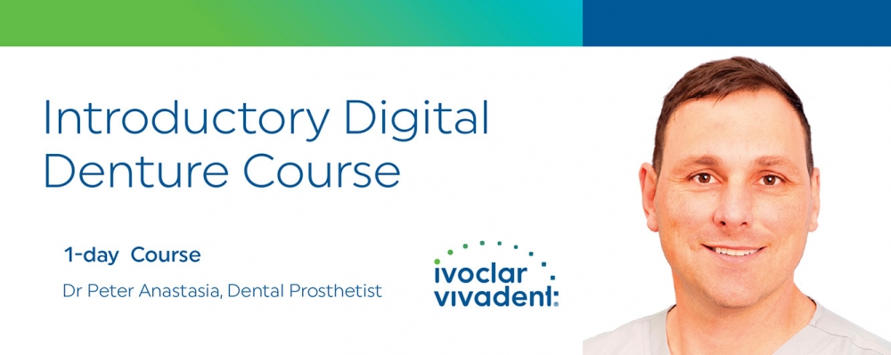 Introductory Digital Denture Course